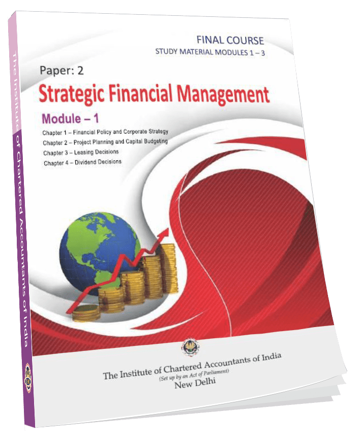 Final Study Material Strategic Financial Management (Modules 1-3), Jan. 2015