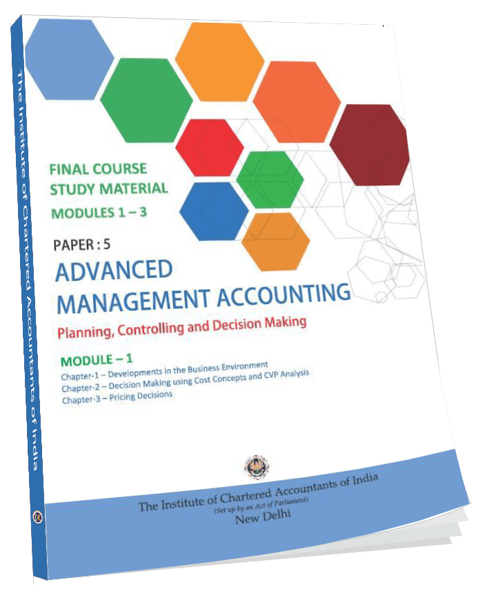 Final Study Material Advanced Management Accounting (Modules 1-3), Jan. 2015