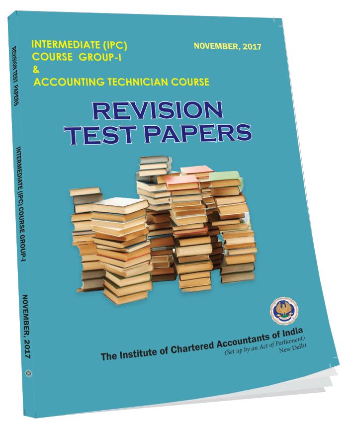 IPCC Revision Test Papers Group I - Nov. 2017
