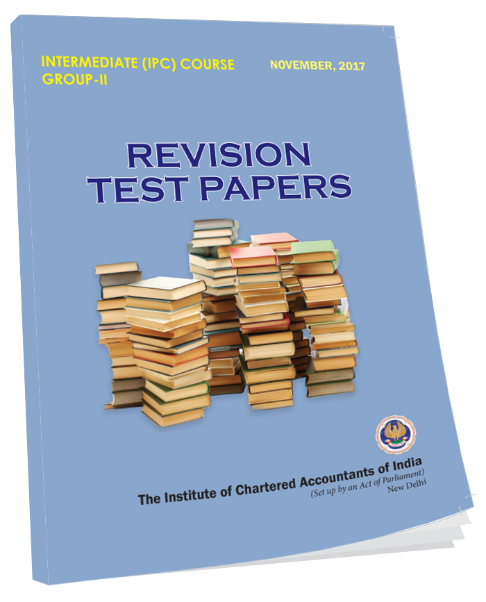 IPCC Revision Test Papers Group II - Nov. 2017