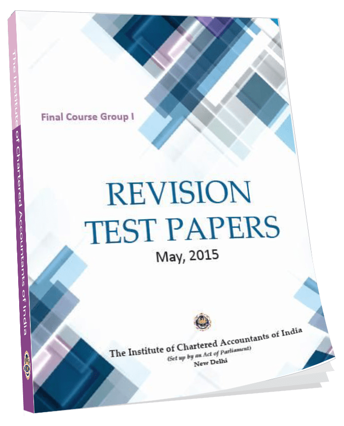 Final Course Group - I Revision Test Papers  May, 2015