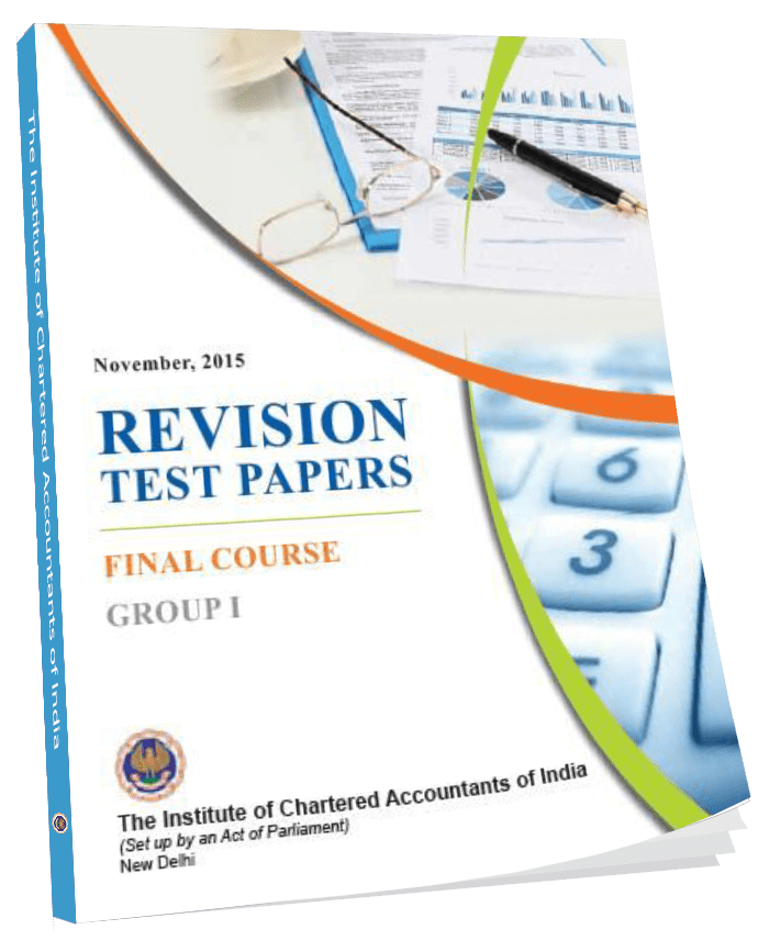 Final Course Revision Test Papers Final Course  Group - I  November, 2015