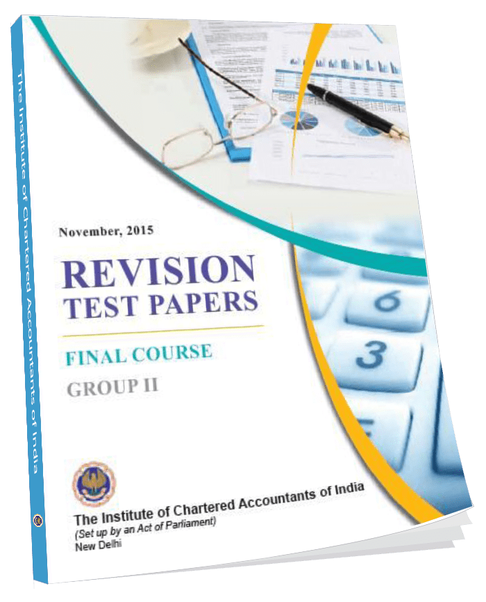 Final Course Revision Test Papers Final Course  Group - II November, 2015