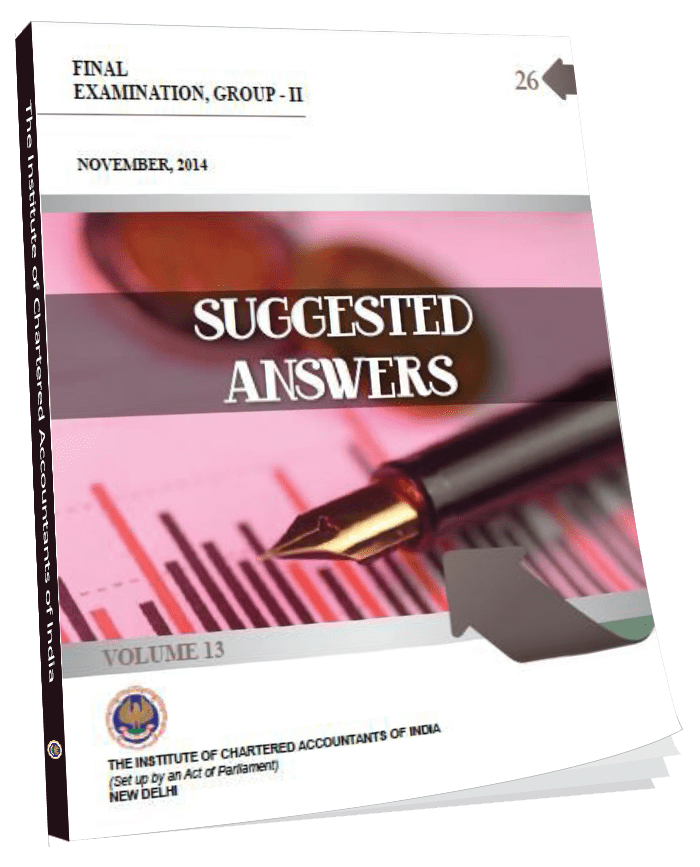 Suggested Answers Final Examination Group - II, November, 2014